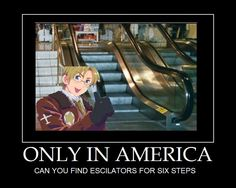 XD Only in America... Is it bad that I would use those instead of the stairs?