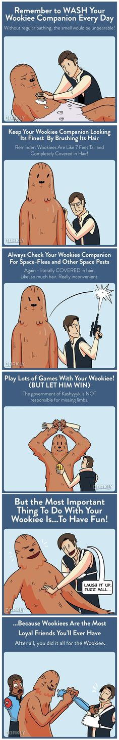 """How to take care of your Wookiee"" #dorkly #geek #starwars"