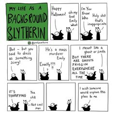 Emily's cartoons. My life as a background Slytherin