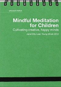 Speaker paper: Mindful meditation for children