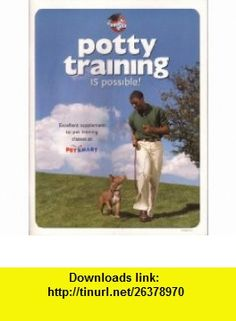 Potty Training Is Possible! (for dogs) Vicki Smith ,   ,  , ASIN: B000ARLYEO , tutorials , pdf , ebook , torrent , downloads , rapidshare , filesonic , hotfile , megaupload , fileserve