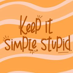 Keep it Simple Keep It Simple, In My Feelings, Stupid, It Hurts, Advice, Words, Memes, Quotes, Instagram