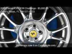 "2000 Ferrari 430 OEM Challenge Wheels/Tires 19"" Ball Finished Miami fl 33054 http://www.oemcarwheels.com/inventory.aspx"