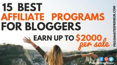 15 Highest Paying Affiliate Programs For Bloggers (up to $2000 per sale) Earn Money From Home, Earn Money Online, Make More Money, Small Business Marketing, Online Business, Digital Marketing Strategy, Content Marketing, Marketing Ideas, Blog Online