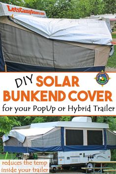 DIY Solar Bunkend Covers for your PopUp or Hybrid Trailer - Do the canvas bunkends of your trailer get too hot in the summer? Create your own Solar Bunkend Covers from survival blankets. This DIY camping project is easy and really works! Camping Snacks, Camping Bedarf, Camping Checklist, Camping Essentials, Camping With Kids, Camping Ideas, Glamping, Camping Storage, Camping Activities