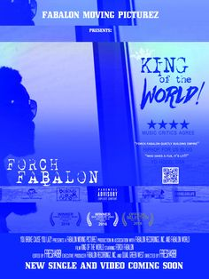 https://flic.kr/p/PW2EPU | King Of The World (What If I Told You) Video poster for Forch Fabalon | FORCH FABALON NEW SINGLE  Site: fabalon.blogspot.com/ Twitter: twitter.com/FabalonLife Facebook: www.facebook.com/fabalonlife Beatport: beatport.com/artist/forch-fab... Soundcloud: soundcloud.com/fabalonlife Instagram: instagram.com/fabalonlife Tumblr: forchfabalon.tumblr.com  #FABALONLIFE, #FORCH, #FORCHFABALON, #KAHLIL FAMOUS, #FEADY FACHIO, #FABALON, #HOUSTON, #HIPHOP