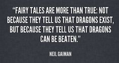 love truth film quotes inspiration romance lit creative writing thoughts Neil Gaiman books Magic true love positive prose science poetry Literature fairy tale fiction heartbreak philosophy writer authors healing manuscript novels how to write quotes on tumblr