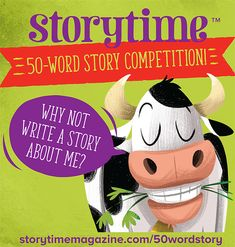 50 Word Story Competition - See Your Story in Storytime Story Time, Your Story, 50 Words, Competition, 50th, Writing, Children, Books, Young Children