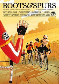 Velo Illustration 24: «Boots & Spurs», Summer 2013. «Boots & Spurs» ist das Magazin des traditionsreichen britischen Arbeiter-Radfahrervereins. Der Clarion Cycling Club sieht sich heute weniger als «mobile Arbeiterbewegung auf Zweirädern» wie in den Zeiten der Industrialisierung, sondern mehr als «On Bike Social Networking-Club».