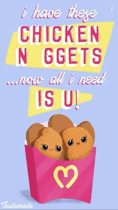 Cute and yummy chicken nuggets! Funny Food Memes, Funny Puns, Food Humor, Funny Cartoons, Cheesy Quotes, Cute Food Art, Cute Chickens, Cute Puns, Pun Card
