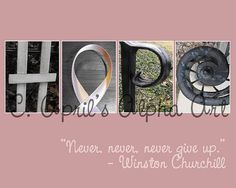 Alphabet Art  Hope Quote Print  10x8 Breast by DisneyMomma24, $15.00