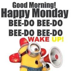 Good Morning!!:) How are you? Here are some #minions to help get your day off to a good start! Wishing you a happy Monday!;) #wakeup #happymonday #goodmorning