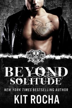 Beyond Solitude by Kit Rocha.  3.5 Stars (could have been 4 but I wanted more than a novella.)