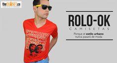 Camisetas diseñadas para esos que les encanta vivir la vida a su estilo, haz la diferencia con marcas que también la hacen ROLO-OK #RedDeDiseñadores #DiseñoIndependiente #Rolo #Urban #Unique