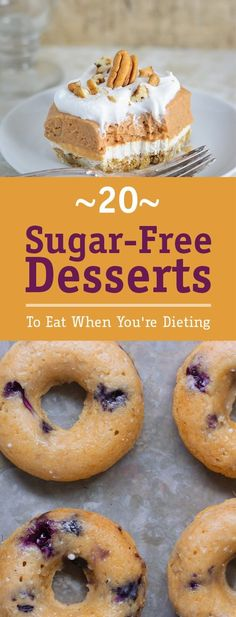 Youre on a diet, you cant have a cheese cake right? Well, youre wrong. Dieting doesnt mean depriving your sweet tooth of eating delicious desserts. Here we brought you 20 recipes of the top sugar-free desserts so you can eat while not affecting your diet. Sugar Free Deserts, Sugar Free Sweets, Sugar Free Recipes, Sugar Free Snacks, Desserts With No Sugar, Sugar Free Cakes, Cookie Recipes, Sugar Free Muffins, Diabetic Friendly Desserts
