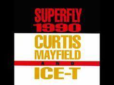 Curtis Mayfield & Ice-T - Superfly 1990 (Lenny Kravitz Remix)