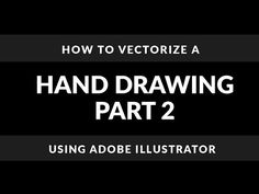Adobe Illustrator Tutorial | How To Vectorize A Hand Drawing