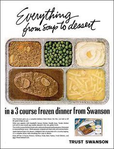 Swanson TV dinner ad.  1965.