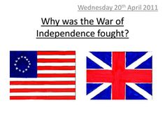 Lessons examining the War of Independence including causation (why was the war fought) and methods (how was the war fought) and consequences (why did the B. Primary History, Teaching History, Teaching Resources, Teaching Ideas, Victorian Poetry, Nelson Mandela Day, Independence Day, American History, How To Plan