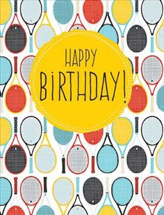 Birthday Greeting Card featuring tennis racquets