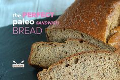 The Perfect Paleo Sandwich Bread