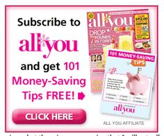 1 Year Subscription Of All You Magazine – $19.99 This magazine pays for itself with all the coupons inside of it!