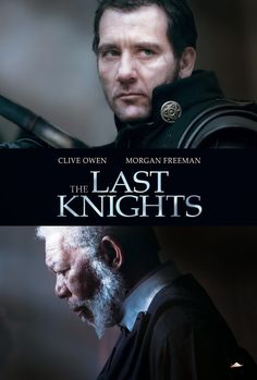 Last Knights ... Clive Owen and Morgan Freeman. Watchable action movie. As always with a hero and a narcisist villain. Main theme is honour among men. Tad long.