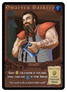 """""""Dwarven Barkeep"""" card from Tavern Masters fantasy card game by Dann Kriss. Art by Galen Ihlenfeldt. Dann Kriss Games LLC ® All Rights Reserved Card Games, Masters, Fantasy Art, Cards, Movie Posters, Fictional Characters, Master's Degree, Fantastic Art, Film Poster"""