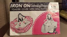 1950 Pattern Superior 108 Toaster Cover Doll Parts Iron on Embroidery Transfers | eBay