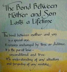The bond between a mother and a son lasts forever