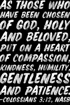FREE Downloadable Graphics | Scripture | Colossians 3:12 | The Billy Graham Library Blog | Bible Verse Billy Graham Library, My Church, Free Downloads, Humility, Compassion, Bible Verses, Pleasant Grove, Encouragement, Colossians 3