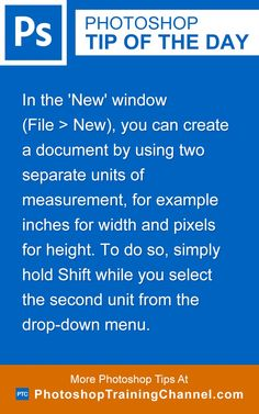 In the 'New' window (File > New), you can create a document by using two separate units of measurement, for example inches for width and pixels for height. To do so, simply hold Shift while you select the second unit from the drop-down menu. Adobe Photoshop, Photoshop Lessons, Learn Photoshop, Photoshop Elements, Photoshop Tutorial, Photoshop Ideas, Photography Software, Photography Tools, Flash Photography