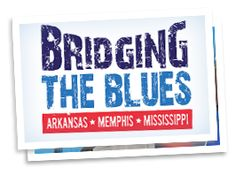 Blues Festivals in Mississippi - King Biscuit Blues Festival - Bridging the Blues