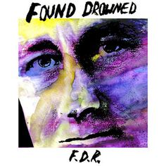 """At Dead Tank! Found Drowned """"FD...! Listen / order at http://deadtankrecords.com/products/found-drowned-fdr-7?utm_campaign=social_autopilot&utm_source=pin&utm_medium=pin"""