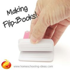 Making flip-books - fun homeschooling project. Easy way for kids to understand how films work. #homeschool #filmmaking www.homeschooling-ideas.com
