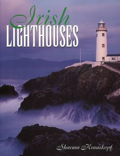 Irish #Lighthouses   http://www.roanokemyhomesweethome.com