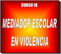 Curso Mediador escolar en Violencia - Cursos online Educacion - Toda España