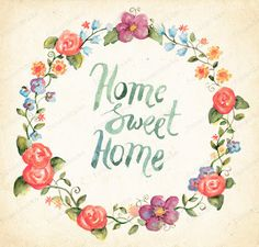 Fun and cake: Handmade Watercolor Card - Home Sweet Home - watercolor brush calligraphy - flower wreath