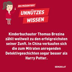 In China, Thomas Brezina, Movies, Movie Posters, Author, Useless Knowledge, Funny Sayings, Nice Asses, Films