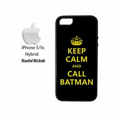 Keep Calm and Call Batman Quotes iPhone 5/5s HYBRID Case Cover