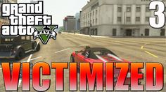 "GTA 5 Online | ""Victimized"": Car Chasedown- Episode 3"