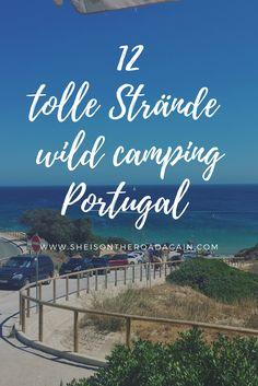 Wild Camping in Portugal ❤ die 12 besten Strände an Algarve und Westküste mit GEO Daten ❤