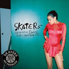 "RADIO   CORAZÓN  MUSICAL  TV: SKATERS: ""I WANNA DANCE (BUT I DON`T KNOW HOW)"" [R..."