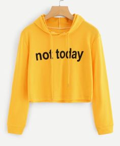 Not today moletons com capuz, roupa moletom, moletom de frio, casacos Crop Top Hoodie, Crop Top Sweater, Cropped Hoodie, Sweater Hoodie, Teen Fashion Outfits, Swag Outfits, Outfits For Teens, Cool Outfits, Tomboy Outfits
