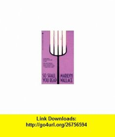 So Shall You Reap (9780553297362) Marilyn Wallace , ISBN-10: 0553297368  , ISBN-13: 978-0553297362 ,  , tutorials , pdf , ebook , torrent , downloads , rapidshare , filesonic , hotfile , megaupload , fileserve