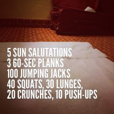 Quick home/hotel workout - no equipment needed. Via Dietitian on the Run