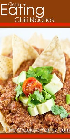 Even if you dont eat this with chips, it contains a great clean turkey chili recipe!