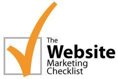 The Website Marketing Checklist  - http://storehousebuilder.com/general/website-marketing-checklist.php
