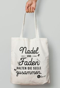 """Jutebeutel mit Sprüch """"Nadeln und Faden halten die Seele zusammen"""" – Stoffbeute… Jute bag with the saying """"Needles and thread keep the soul together"""" – fabric bag via Makerist. Take A Smile, Motivational Memes, Sewing Baskets, Happy Vibes, Jute Bags, Cute Winter Outfits, Cloth Bags, Needle And Thread, Lettering"""