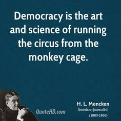 h-l-mencken-government-quotes-democracy-is-the-art-and-science-of.jpg (700×700)